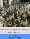 Over There: War Scenes on the Western Front - Arnold Bennett