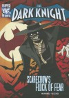 Scarecrow's Flock of Fear (DC Super Heroes: The Dark Knight) by Matthew K Manning (2012-08-06) - Matthew K Manning