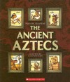 The Ancient Aztecs (People of the Ancient World) - Liz Sonneborn