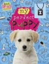 Best Friends Forever: My Perfect Puppy - Make Believe Ideas, Kate Fordham