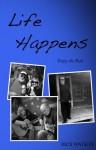 Life Happens - Rick Watson