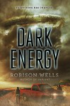 Dark Energy - Robison Wells