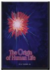 The Origin of Human Life - R.B. Thieme Jr.