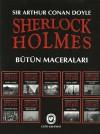 Sherloch Holmes - Butun Maceralari - Arthur Conan Doyle