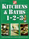 Kitchens & Baths 1-2-3 (Home Depot ... 1-2-3) - Home Depot Books, John Holms