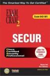Secur Exam Cram 2 (Exam Cram 642-501) - Que Corporation
