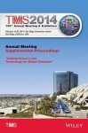 TMS: 143rd Annual Meeting & Exhibition: Annual Meeting Supplemental Proceedings - The Minerals Metals & Materials Society (Tms)