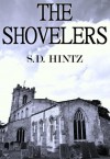 The Shovelers - S.D. Hintz