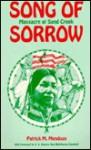 Song of Sorrow: Massacre at Sand Creek - Patrick Mendoza