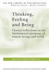 Thinking, Feeling, and Being - Ignacio Matte Blanco