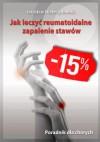 Jak leczyć reumatoidalne zapalenie stawów. Poradnik dla chorych(papier) - Jarosław Niebrzydowski