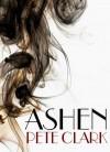 Ashen - Pete Clark