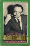 Selected Letters - Raymond Chandler, Frank MacShane