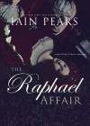 The Raphael Affair - Iain Pears, Ralph Cosham