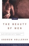 The Beauty of Men - Andrew Holleran