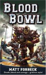 Blood Bowl - Matt Forbeck