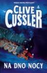 Na dno nocy - Clive Cussler