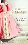 De erfenis van de Boleyns - Philippa Gregory, Mireille Vroege