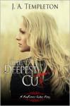 The Deepest Cut (MacKinnon Curse #1) - J.A. Templeton