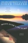 The Moon Over Lake Elmo - Steve Thayer