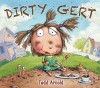 Dirty Gert - Tedd Arnold