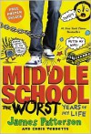 Middle School, The Worst Years of My Life - James Patterson, Chris Tebbetts, Laura Park