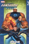 Ultimate Fantastic Four, Vol. 2: Doom - Warren Ellis, Stuart Immonen