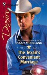 The Texan's Convenient Marriage (A Piece of Texas) - Peggy Moreland