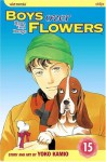 Boys Over Flowers: Hana Yori Dango, Vol. 15 - Yoko Kamio, 神尾葉子