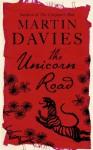 The Unicorn Road - Martin Davies