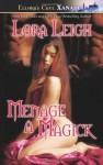 Menage a Magick - Lora Leigh