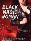 Black Magic Woman - Christine Warren, Kate Reading