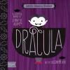 Dracula: A BabyLit® Counting Primer - Jennifer Adams, Alison Oliver