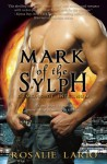 Mark of the Sylph - Rosalie Lario
