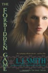 The Forbidden Game: The Hunter; The Chase; The Kill - L.J. Smith