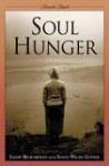 Soul Hunger (Remuda Ranch Series On Eating Disorders) - Sandy Richardson, Remuda Ranch