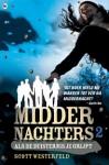Als de duisternis je grijpt (Middernachters, #2) - Scott Westerfeld, Daphne de Heer