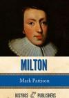 Milton - Mark Pattison
