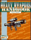 Heavy Weapons Handbook (Twilight: 2000, 2nd edition) - Loren K. Wiseman