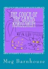 The Couch of the Grand Kokolorum - Meg Barnhouse