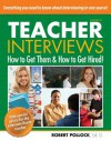 Teacher Interviews How to Get Them and How to Get Hired! - Robert Pollock