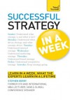 Strategy in a Week: Teach Yourself - Stephen Berry