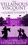 The Villainous Viscount Or The Curse Of The Venns - Lucinda Elliot, Streetlight Grahics