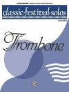 Classic Festival Solos for Trombone With Piano Accompaniment (Classic Festival Solos) - Songbook