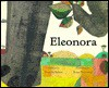 Eleonora - Natascha Biebow, Britta Teckentrup