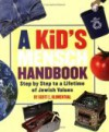 A Kid's Mensch Handbook: Step by Step to a Lifetime of Jewish Values - Scott Blumenthal