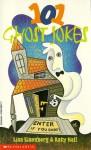 101 Ghost Jokes - Lisa Eisenberg, Katy Hall, Don Orehek, Robert DeMichiell