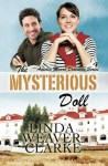 The Mysterious Doll (Amelia Moore Detective Series) (Volume 4) - Linda Weaver Clarke