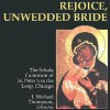 Rejoice, Unwedded Bride - Liturgical Press, J. Michael Thompson