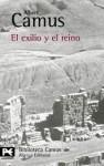 El exilio y el reino - Albert Camus, Manuel de Lope Rebollo